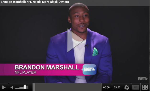 News: Brandon Marshall: NFL Needs More Black Owners